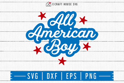 4th of July SVG file | All American boy SVG | M55F Craft House SVG - SVG files for Cricut and Silhouette