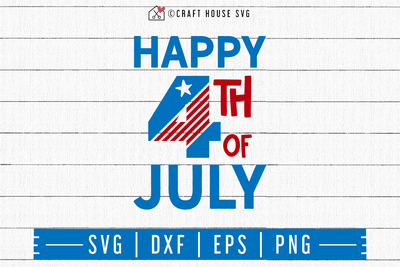 4th of July SVG file | Happy 4th of July SVG Craft House SVG - SVG files for Cricut and Silhouette