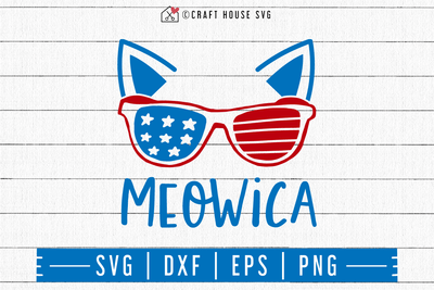 4th of July SVG file | Meowica SVG Craft House SVG - SVG files for Cricut and Silhouette