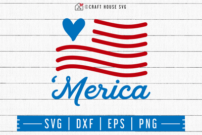 4th of July SVG file | Merica SVG Craft House SVG - SVG files for Cricut and Silhouette