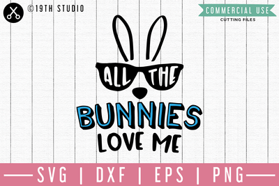 All the bunnies love me SVG | M46F | An Easter SVG cut file Craft House SVG - SVG files for Cricut and Silhouette