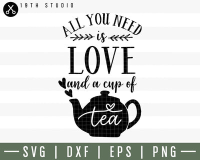 All you need is love and a cup of tea SVG | M30F1 Craft House SVG - SVG files for Cricut and Silhouette