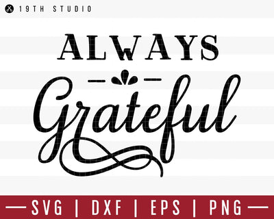Always grateful SVG | M39F1 Craft House SVG - SVG files for Cricut and Silhouette