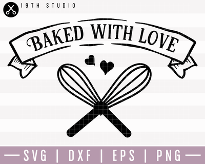 Baked With Love SVG | M22F2 Craft House SVG - SVG files for Cricut and Silhouette