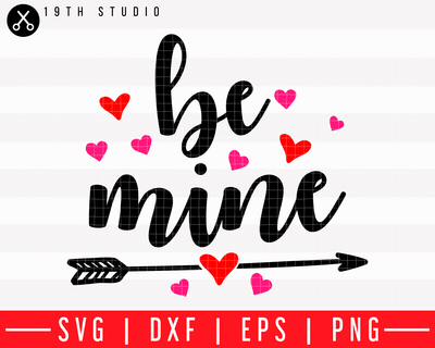 Be mine SVG | M43F3 Craft House SVG - SVG files for Cricut and Silhouette