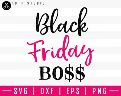 Black Friday Boss SVG | M35F1 Craft House SVG - SVG files for Cricut and Silhouette