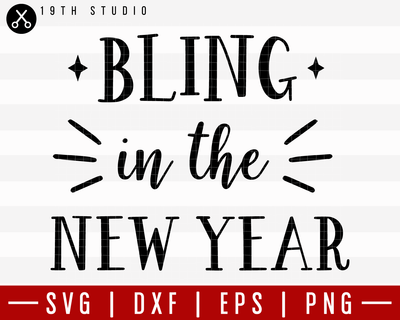 Bling In The New Year SVG | M21F8 Craft House SVG - SVG files for Cricut and Silhouette