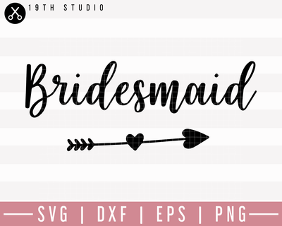 Bridesmaid SVG | M27F6 Craft House SVG - SVG files for Cricut and Silhouette