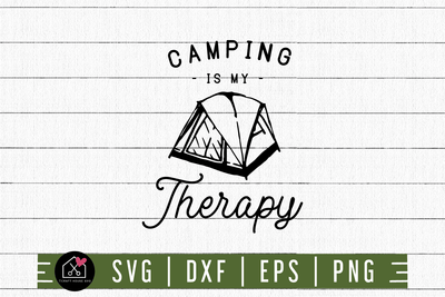 Camping Is My Therapy SVG | M3F5 Craft House SVG - SVG files for Cricut and Silhouette