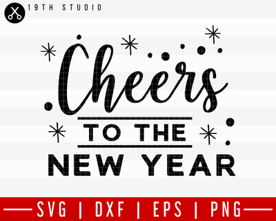 Cheers to the new year SVG | M21F13 Craft House SVG - SVG files for Cricut and Silhouette