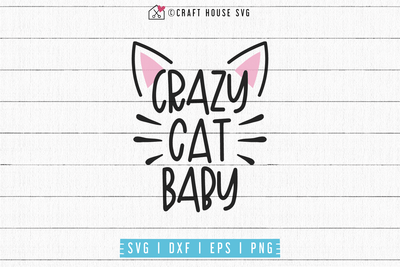 Crazy cat baby SVG | M53F Craft House SVG - SVG files for Cricut and Silhouette