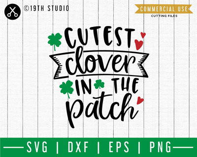Cutest clover in the patch SVG | A St. Patrick's Day SVG cut file M45F Craft House SVG - SVG files for Cricut and Silhouette