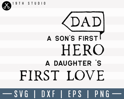 Dad A Son's First Hero SVG | M8F4 Craft House SVG - SVG files for Cricut and Silhouette