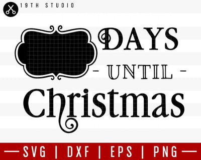 Days until Christmas 2 SVG | M36F6 Craft House SVG - SVG files for Cricut and Silhouette