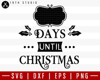 Days until Christmas 3 SVG | M36F7 Craft House SVG - SVG files for Cricut and Silhouette