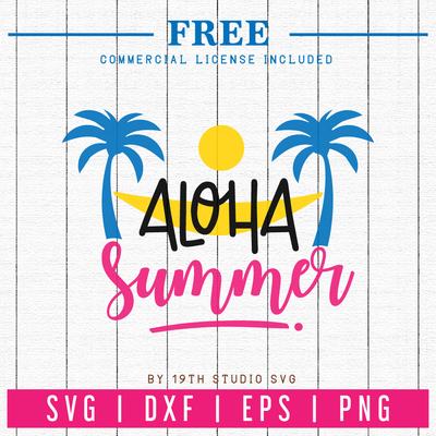 Free Aloha Summer SVG | FB24 Craft House SVG - SVG files for Cricut and Silhouette