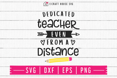 FREE Dedicated teacher even from a distance SVG | FB88 Craft House SVG - SVG files for Cricut and Silhouette