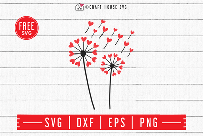 FREE Heart Dandelion SVG | FB83 Craft House SVG - SVG files for Cricut and Silhouette