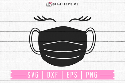 FREE Mask and lashes SVG | FB99 Craft House SVG - SVG files for Cricut and Silhouette