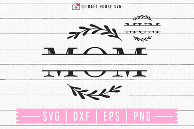 FREE Mom split monogram SVG | FB98 Craft House SVG - SVG files for Cricut and Silhouette