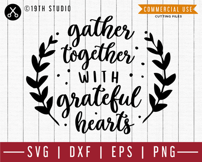 Gather together with grateful hearts SVG | M39F | A Thanksgiving SVG cut file Craft House SVG - SVG files for Cricut and Silhouette