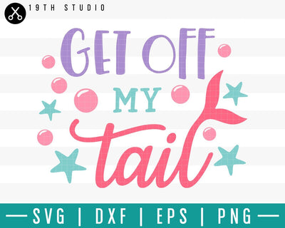 Get off my tail SVG | M33F2 Craft House SVG - SVG files for Cricut and Silhouette