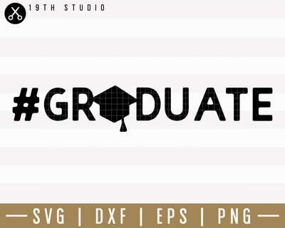 Graduate SVG | M24F2 Craft House SVG - SVG files for Cricut and Silhouette