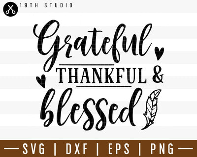 Grateful thankful and blessed SVG | M38F3 Craft House SVG - SVG files for Cricut and Silhouette