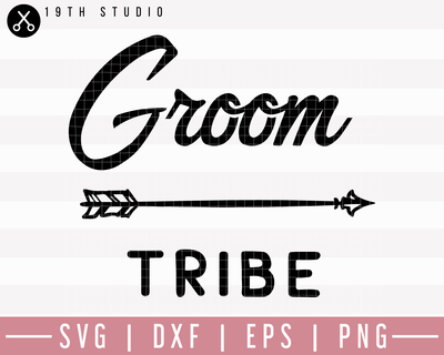Groom Tribe SVG | M27F9 Craft House SVG - SVG files for Cricut and Silhouette