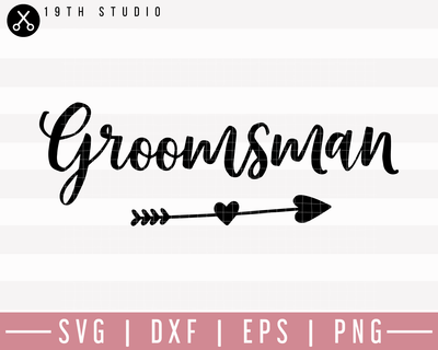 Groomsman SVG | M27F8 Craft House SVG - SVG files for Cricut and Silhouette