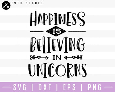 Happiness is believing in unicorns SVG | M41F8 Craft House SVG - SVG files for Cricut and Silhouette