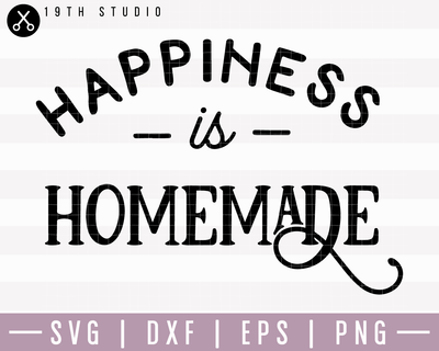 Happiness Is Homemade SVG | M22F7 Craft House SVG - SVG files for Cricut and Silhouette