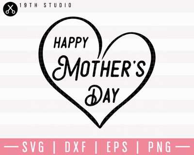 Happy Mother's Day SVG | M23F3 Craft House SVG - SVG files for Cricut and Silhouette