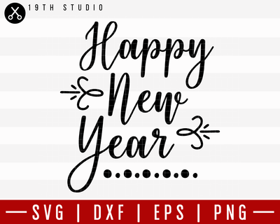 Happy New Year SVG | M21F19 Craft House SVG - SVG files for Cricut and Silhouette
