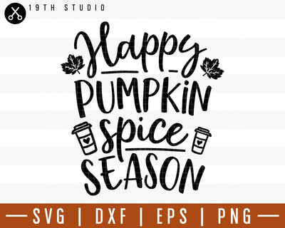 Happy pumpkin spice season SVG | M29F6 Craft House SVG - SVG files for Cricut and Silhouette