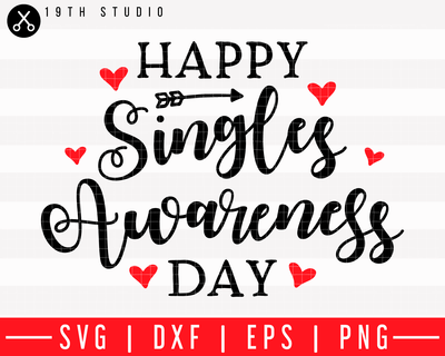 Happy singles awareness day SVG | M43F15 Craft House SVG - SVG files for Cricut and Silhouette