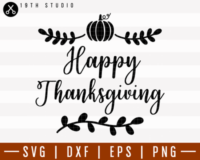 Happy Thanksgiving SVG | M6F4 Craft House SVG - SVG files for Cricut and Silhouette