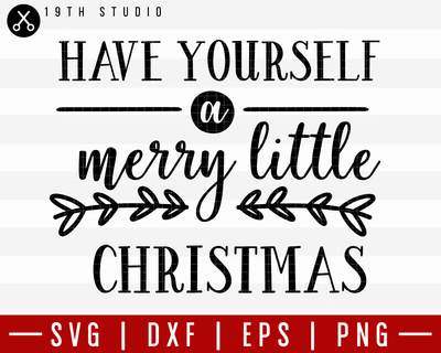 Have Yourself A Little Merry Christmas 2 SVG | M21F21 Craft House SVG - SVG files for Cricut and Silhouette