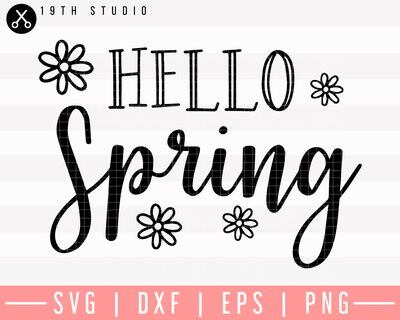 Hello Spring SVG | M26F10 Craft House SVG - SVG files for Cricut and Silhouette