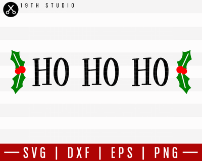Ho Ho Ho SVG | M21F24 Craft House SVG - SVG files for Cricut and Silhouette