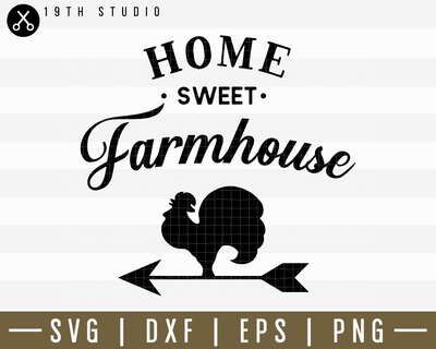 Home Sweet Farmhouse SVG | M14F12 Craft House SVG - SVG files for Cricut and Silhouette