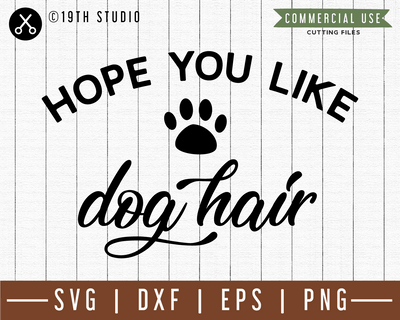 Hope you like dog hair SVG | M49F | A Doormat SVG file Craft House SVG - SVG files for Cricut and Silhouette