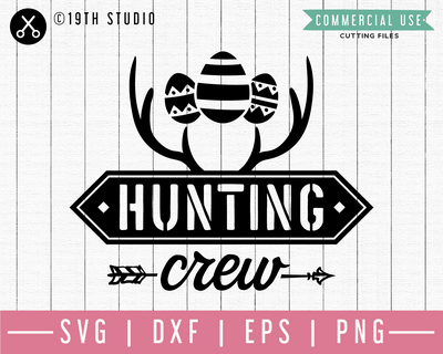 Hunting crew SVG | M46F | An Easter SVG cut file Craft House SVG - SVG files for Cricut and Silhouette
