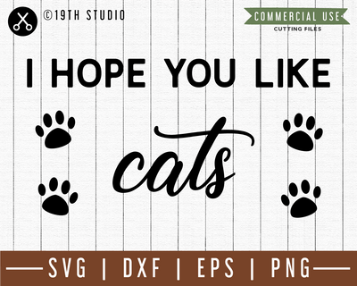 I hope you like cats SVG |M49F| A Doormat SVG file Craft House SVG - SVG files for Cricut and Silhouette