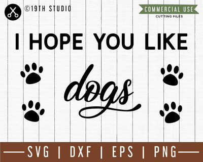 I hope you like dogs SVG | M49F | A Doormat SVG file Craft House SVG - SVG files for Cricut and Silhouette