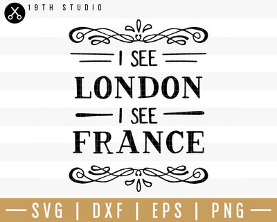 I see London I see France SVG | M32F9 Craft House SVG - SVG files for Cricut and Silhouette