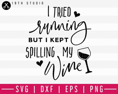 I tried running but I kept spilling wine | Funny Gym SVG | A Gym SVG cut file | M44F Craft House SVG - SVG files for Cricut and Silhouette