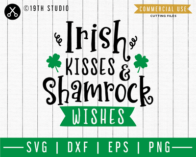Irish kisses and shamrock wishes SVG | A St. Patrick's Day SVG cut file M45F Craft House SVG - SVG files for Cricut and Silhouette