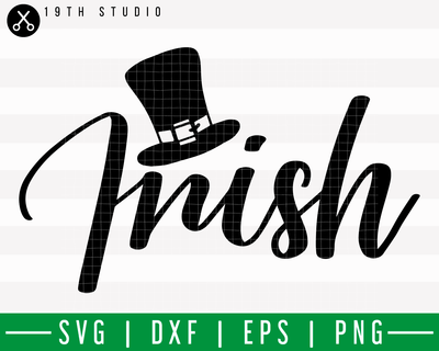 Irish SVG | M18F8 Craft House SVG - SVG files for Cricut and Silhouette