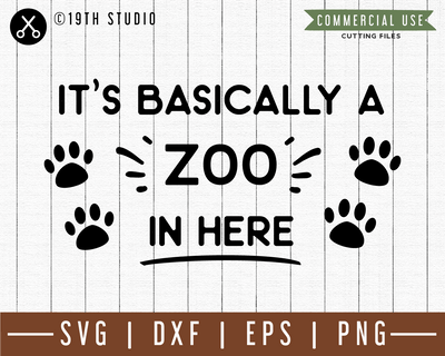 It's basically a zoo in here SVG | M49F | A Doormat SVG file Craft House SVG - SVG files for Cricut and Silhouette
